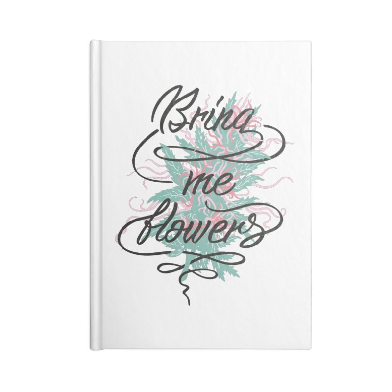 Bring me flowers Accessories Notebook by Kika