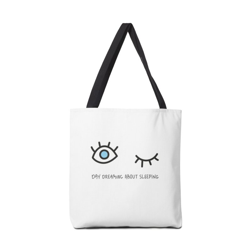 Day dreaming about sleeping Accessories Tote Bag Bag by Kika