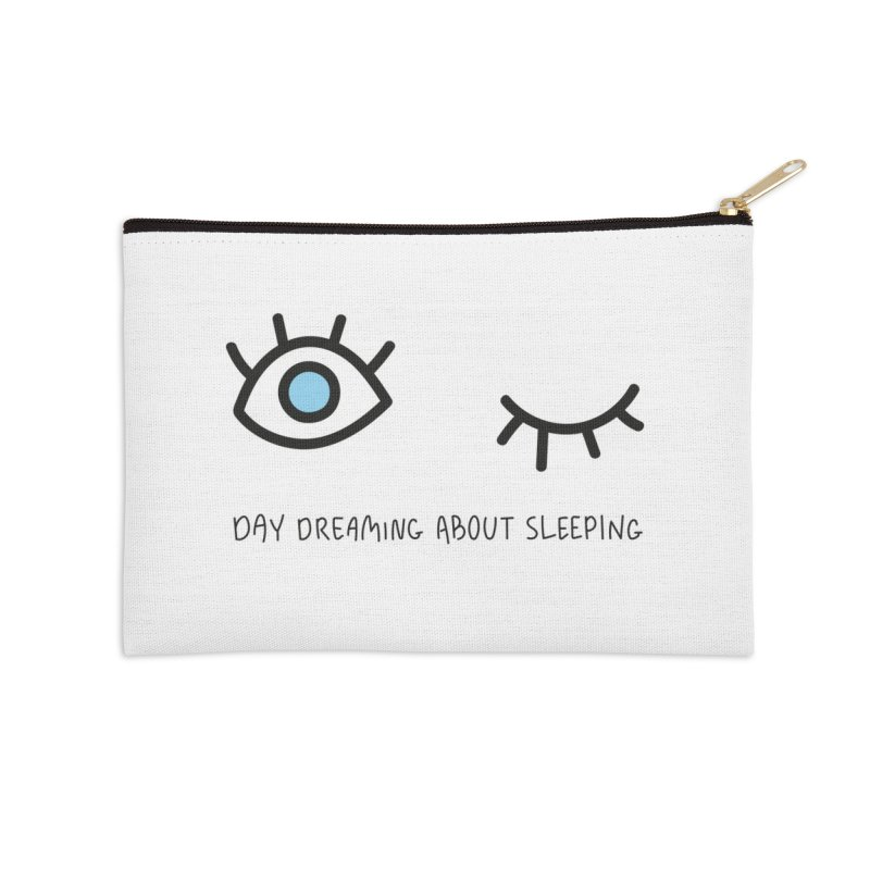 Day dreaming about sleeping Accessories Zip Pouch by Kika