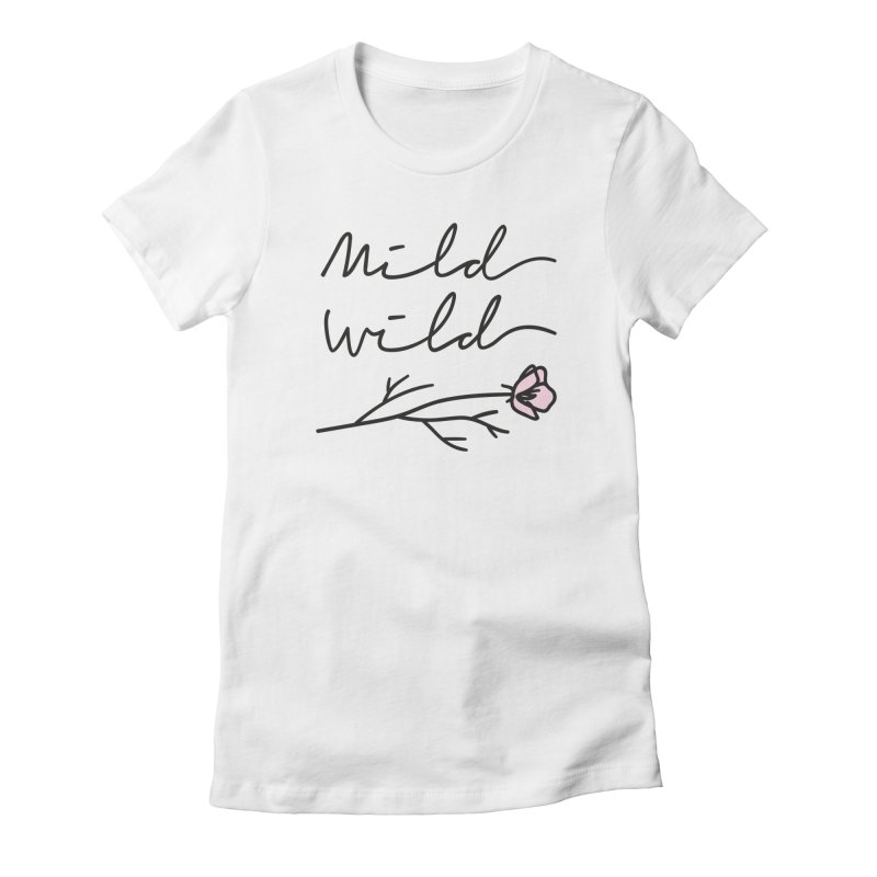 Mild Wild Women's Fitted T-Shirt by Karina Zlott