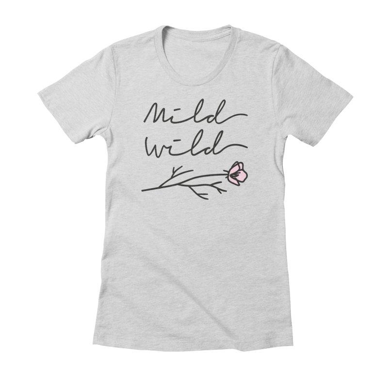 Mild Wild Women's Fitted T-Shirt by Karina Zlott