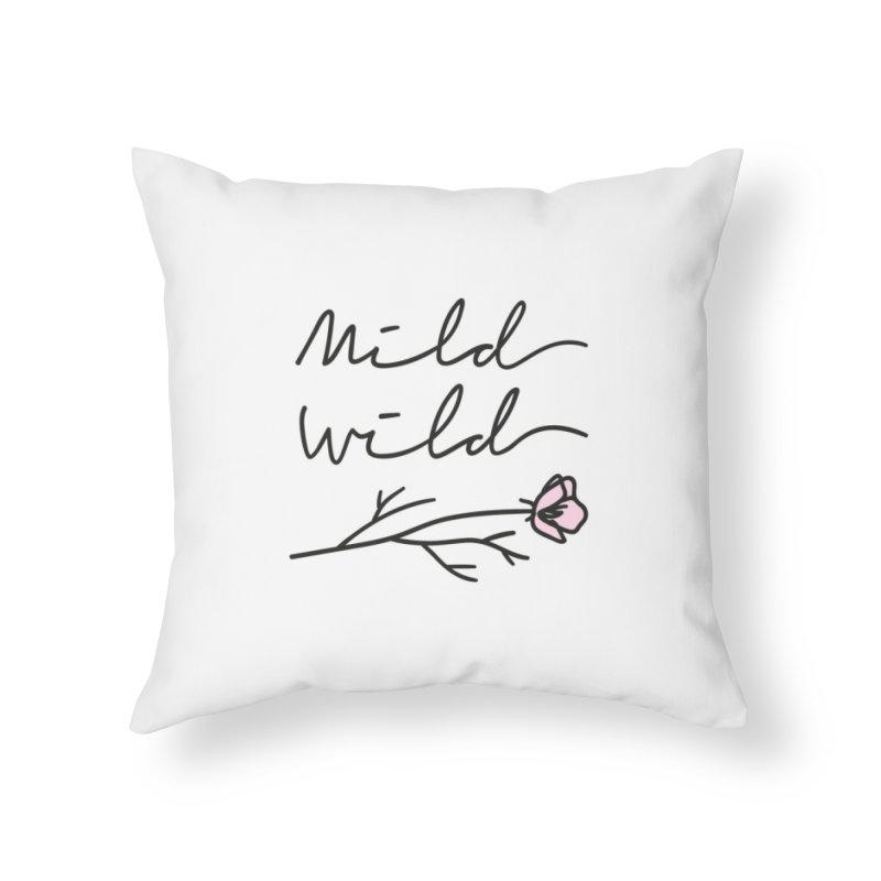 Mild Wild Home Throw Pillow by Kika