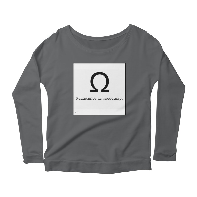 Resistance is Necessary 1 Women's Scoop Neck Longsleeve T-Shirt by Karmic Reaction Art