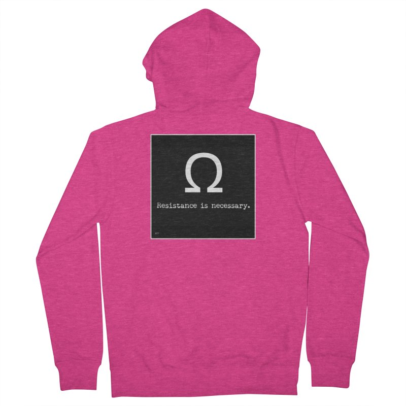 Resistance is Necessary 2 Women's French Terry Zip-Up Hoody by Karmic Reaction Art