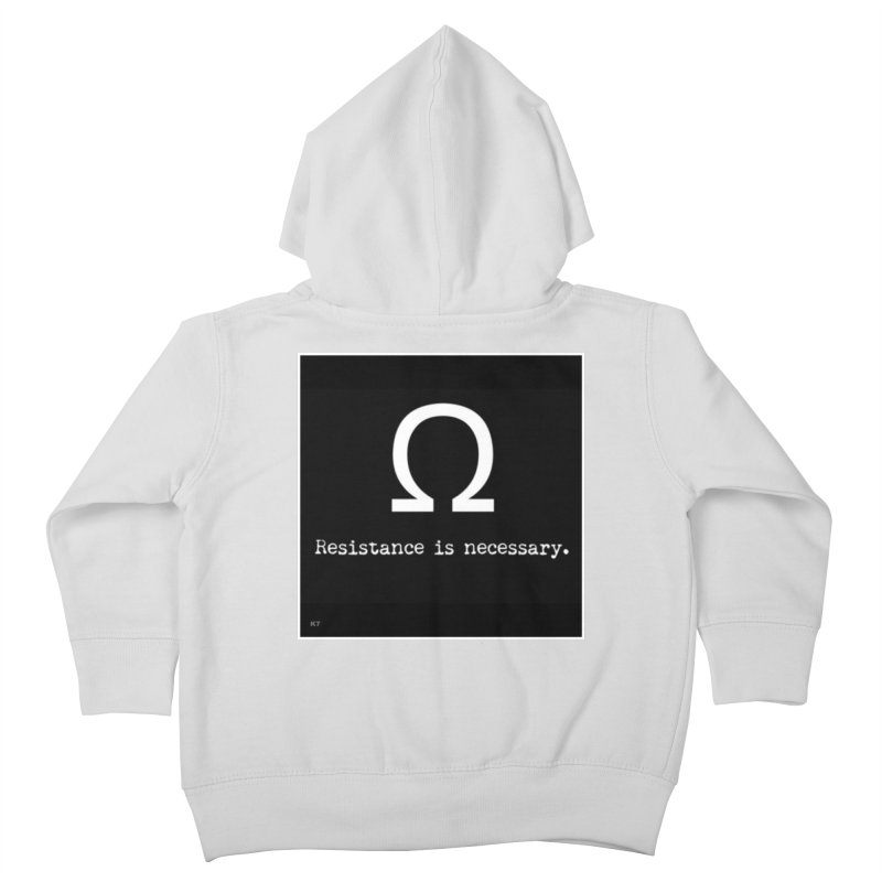 Resistance is Necessary 2 Kids Toddler Zip-Up Hoody by Karmic Reaction Art