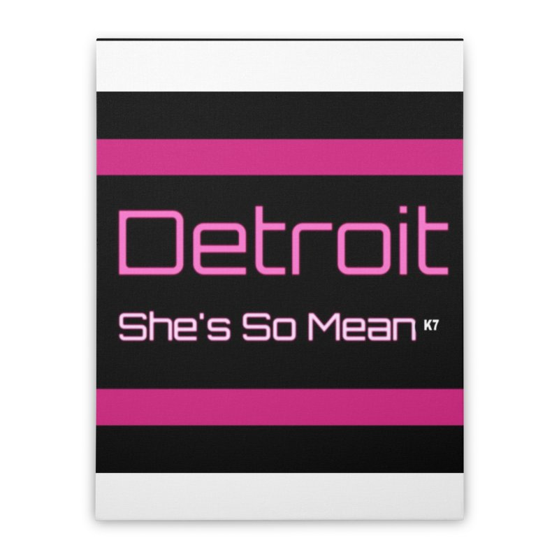 Detroit: She's So Mean Pink Home Stretched Canvas by Karmic Reaction Art