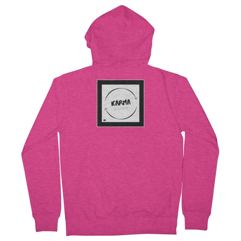 Karma Is A Bitch: Black and White Women's French Terry Zip-Up Hoody by Karmic Reaction Art