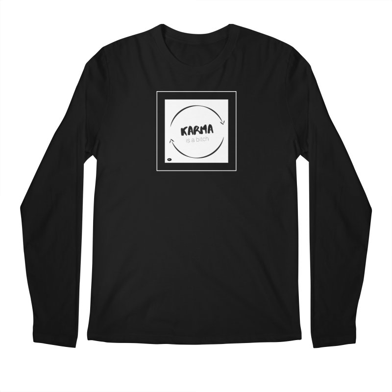 Karma Is A Bitch: Black and White Men's Regular Longsleeve T-Shirt by Karmic Reaction Art