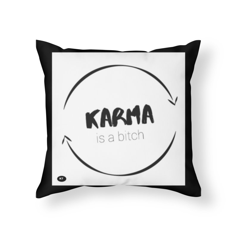 Karma Is A Bitch: Black and White Home Throw Pillow by Karmic Reaction Art