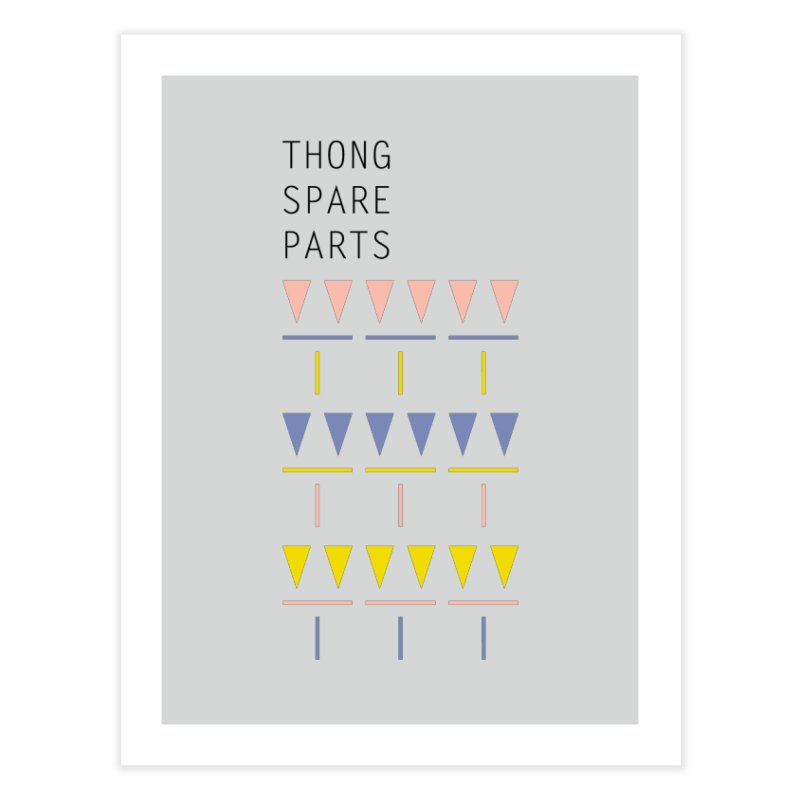 Thong Spare Parts Home Fine Art Print by KEIN DESIGN