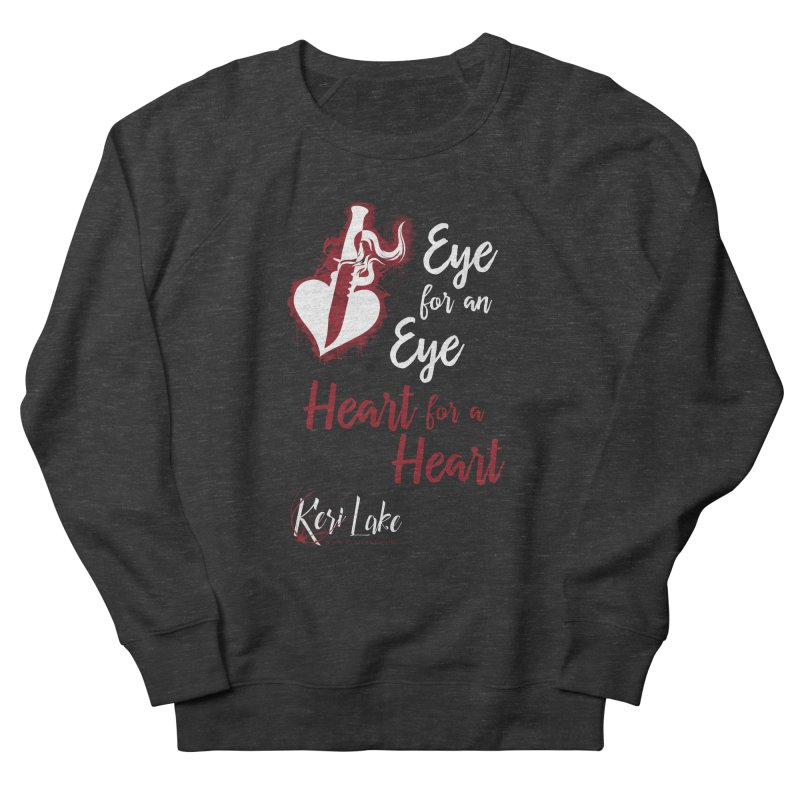 Eye For An Eye Women's French Terry Sweatshirt by Keri Lake Author Shop