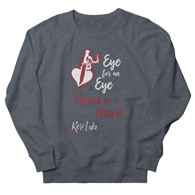 Eye For An Eye Women's French Terry Sweatshirt by Keri Lake Author Shop