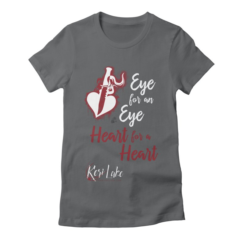 Eye For An Eye Women's Fitted T-Shirt by Keri Lake Author Shop