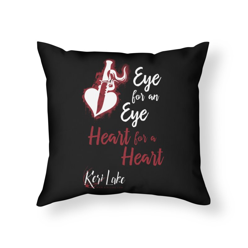 Eye For An Eye Home Throw Pillow by Keri Lake Author Shop