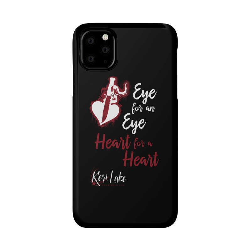 Eye For An Eye Accessories Phone Case by Keri Lake Author Shop