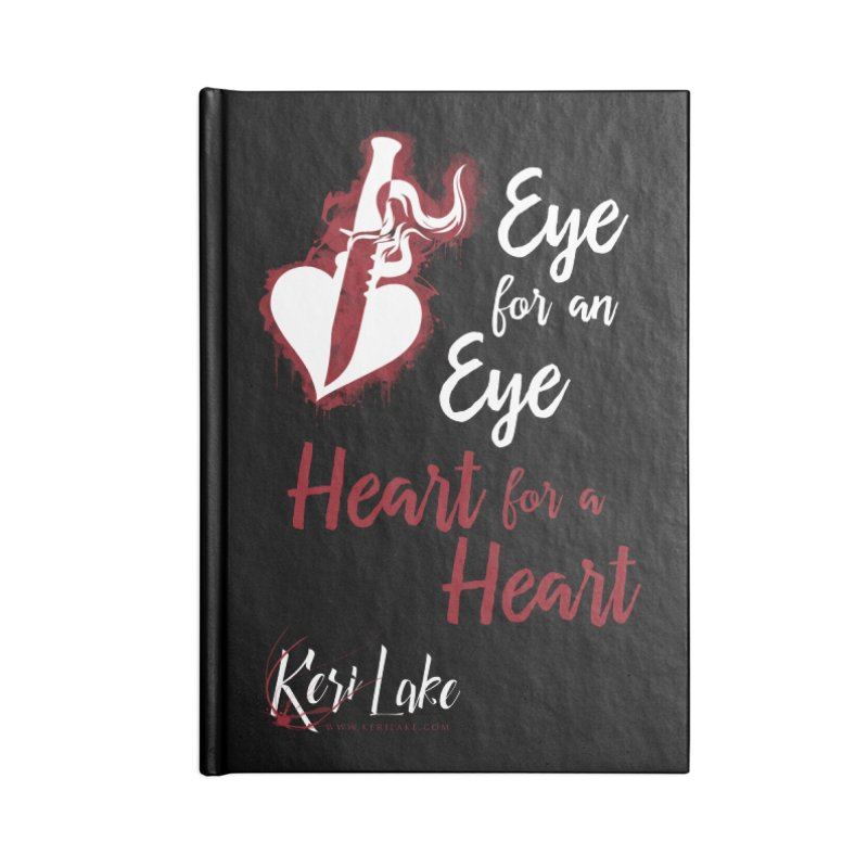 Eye For An Eye Accessories Lined Journal Notebook by Keri Lake Author Shop