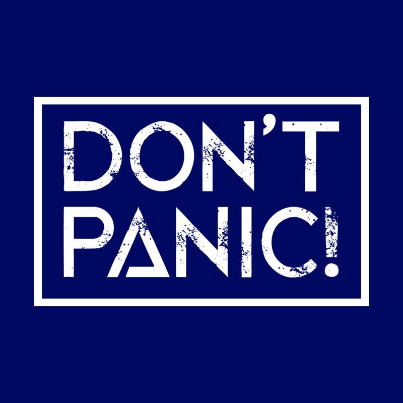Don't Panic! by Kerian's Art Shoppe