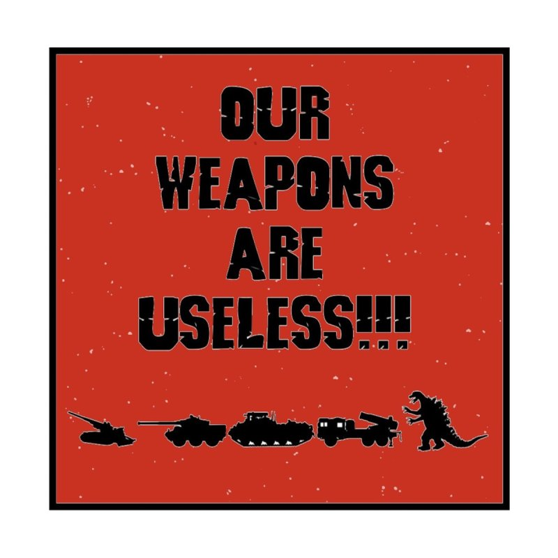 Our Weapons Are Useless! Men's T-Shirt by KevinSlick's Artist Shop