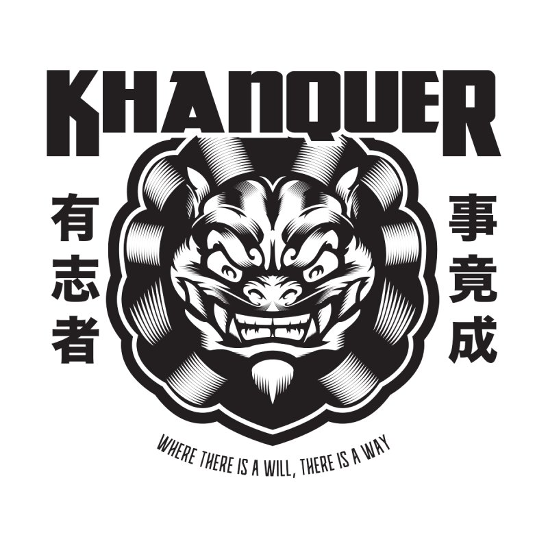 """KHANQUER """"Where there is a will, there is a way."""" by KhanArt's Shop"""