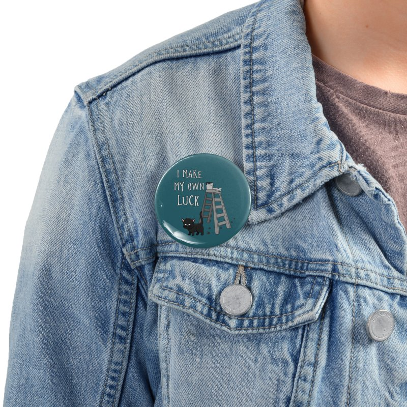 I Make My Own Luck Accessories Button by KhoCreations' Artist Shop
