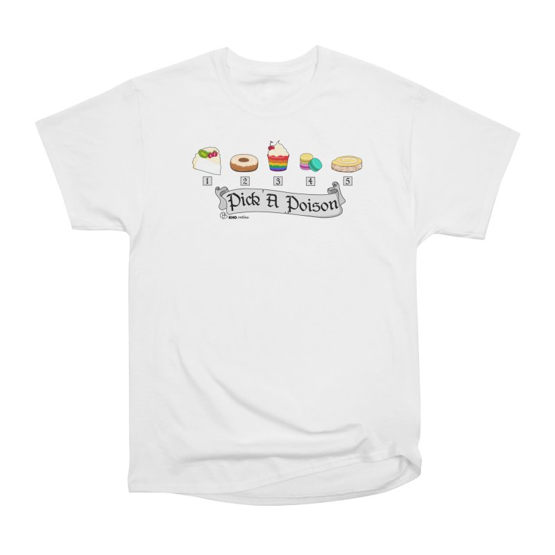 Pick a Poison Women's T-Shirt by KhoCreations' Artist Shop