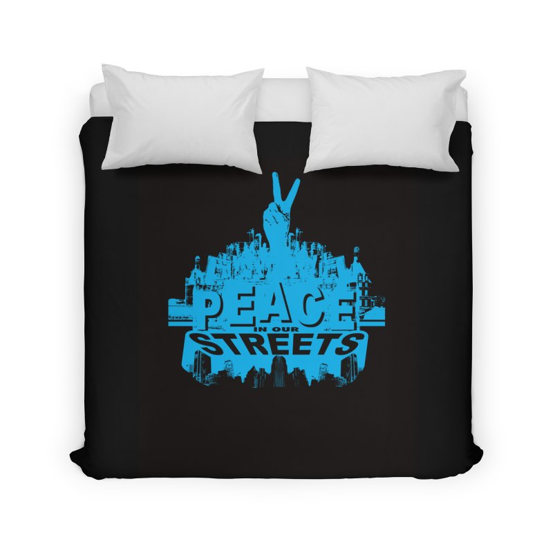 P.I.O.S. (Peace in Our Streets) Home Duvet by Kid Radical