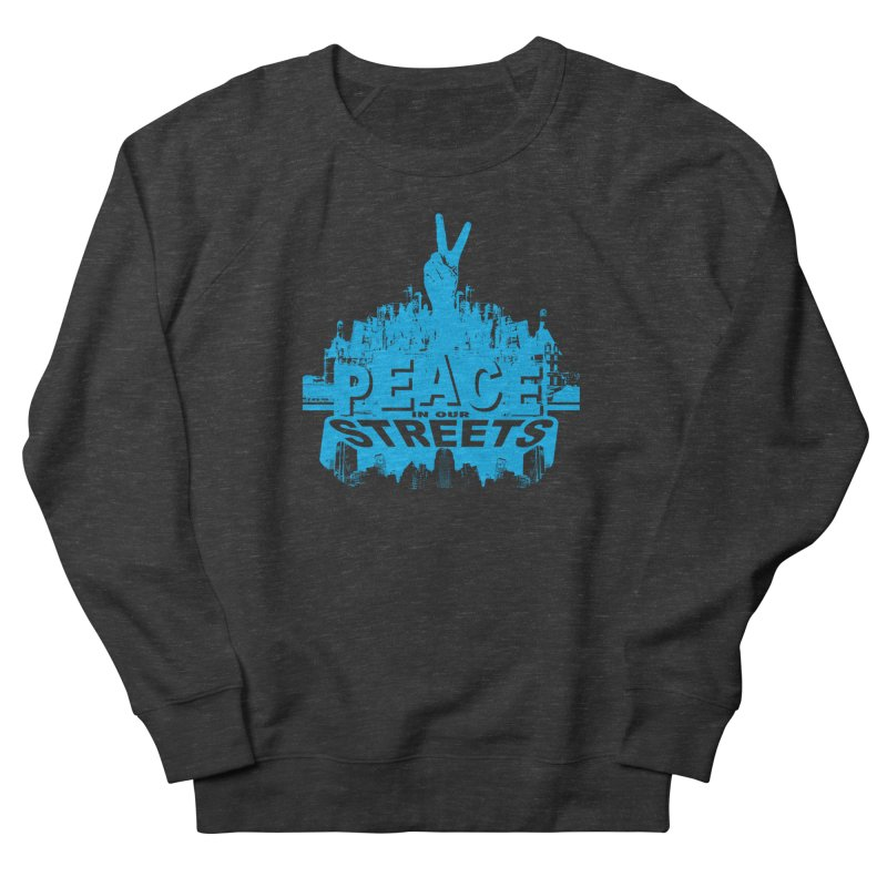 P.I.O.S. (Peace in Our Streets) Women's Sweatshirt by Kid Radical