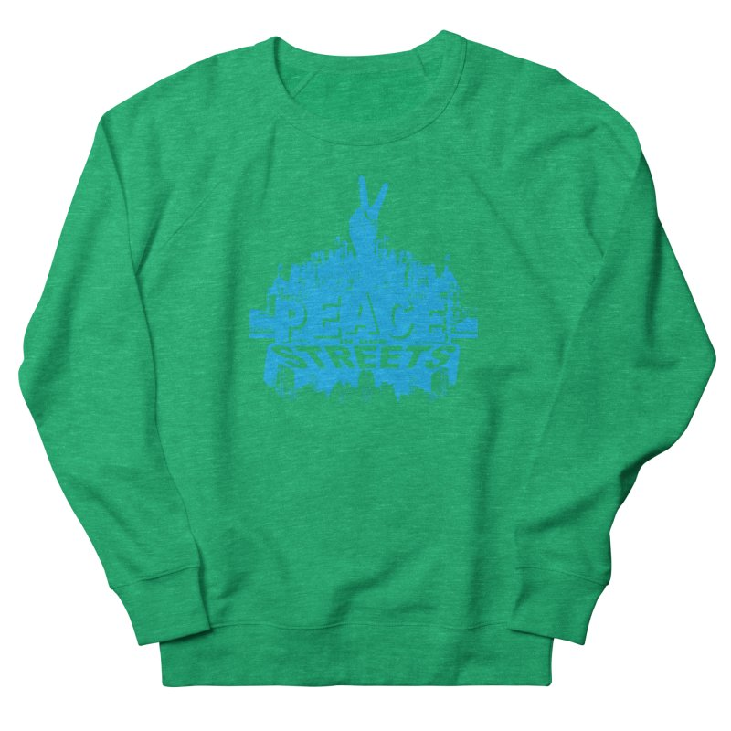 P.I.O.S. (Peace in Our Streets) Men's Sweatshirt by Kid Radical