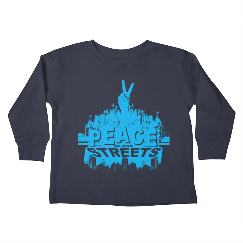 P.I.O.S. (Peace in Our Streets) Kids Toddler Longsleeve T-Shirt by Kid Radical
