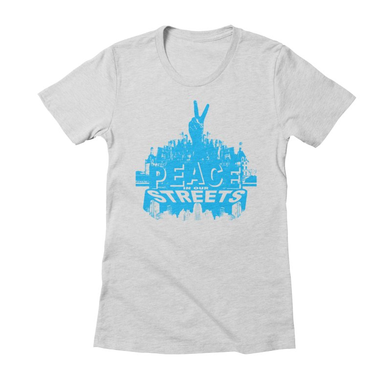 P.I.O.S. (Peace in Our Streets) Women's Fitted T-Shirt by Kid Radical