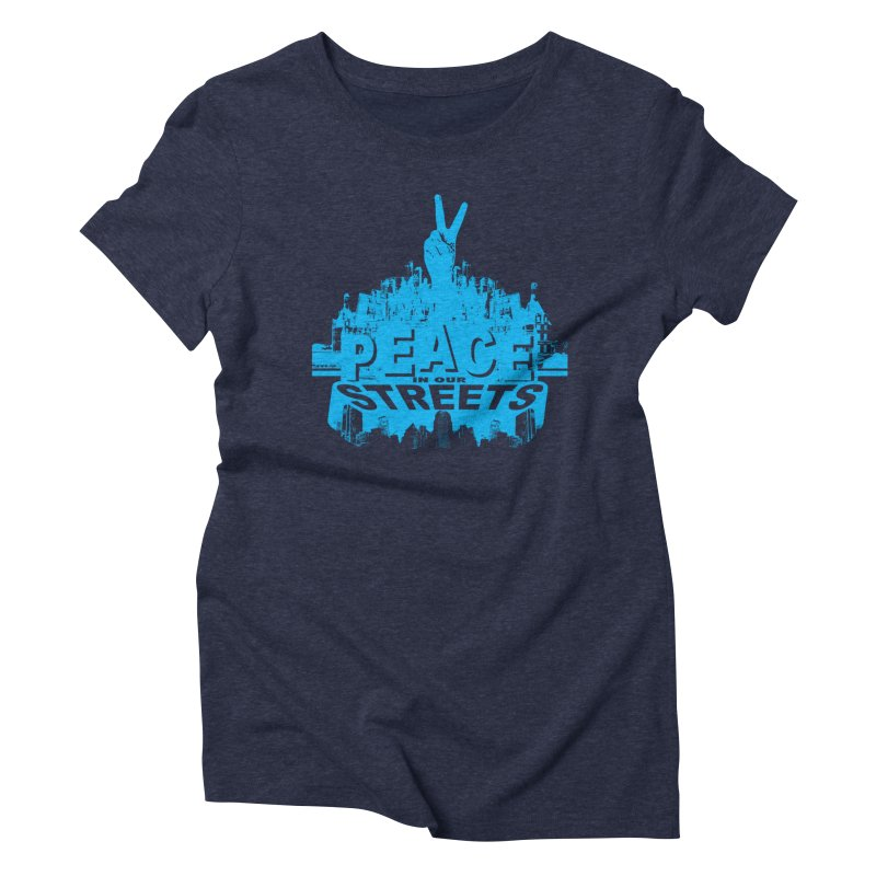 P.I.O.S. (Peace in Our Streets) Women's Triblend T-Shirt by Kid Radical