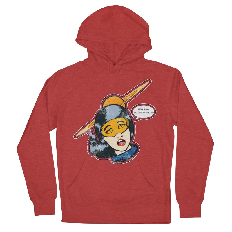 I Hate Mondays Women's Pullover Hoody by Kid Radical