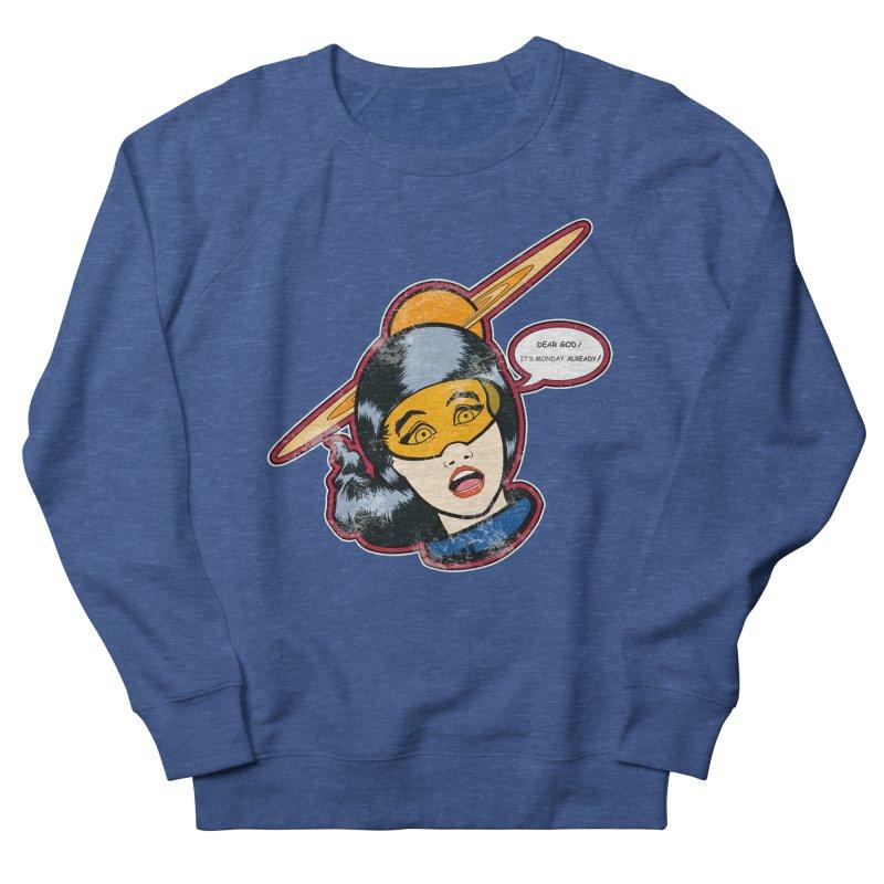 I Hate Mondays Women's Sweatshirt by Kid Radical