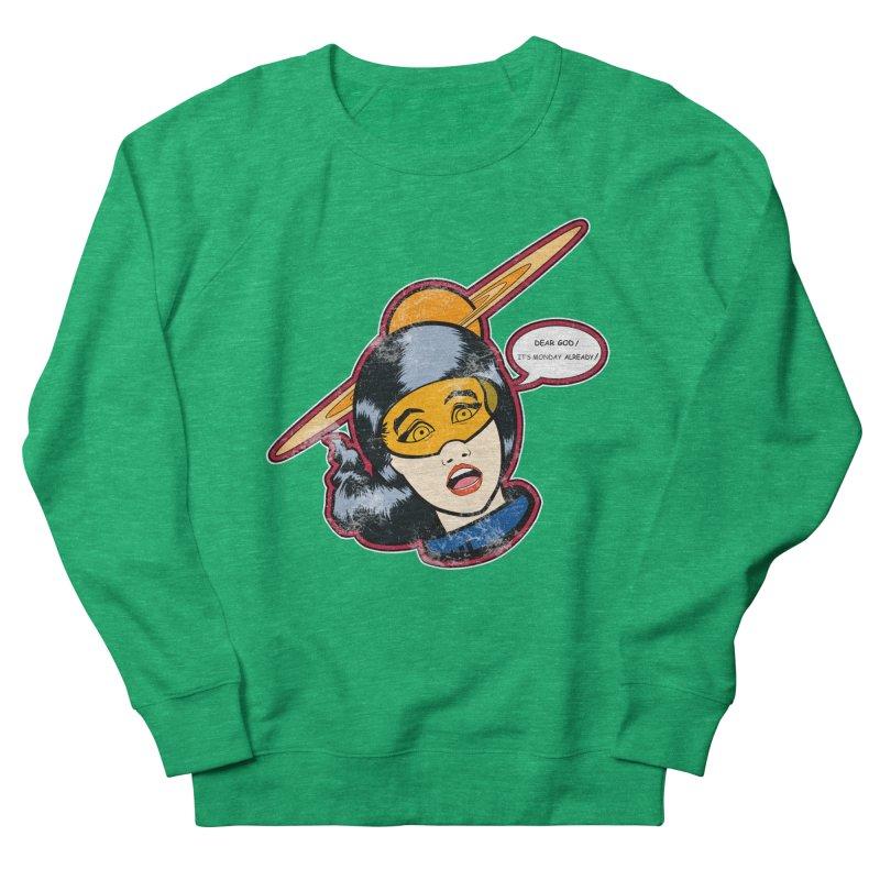 I Hate Mondays Men's Sweatshirt by Kid Radical