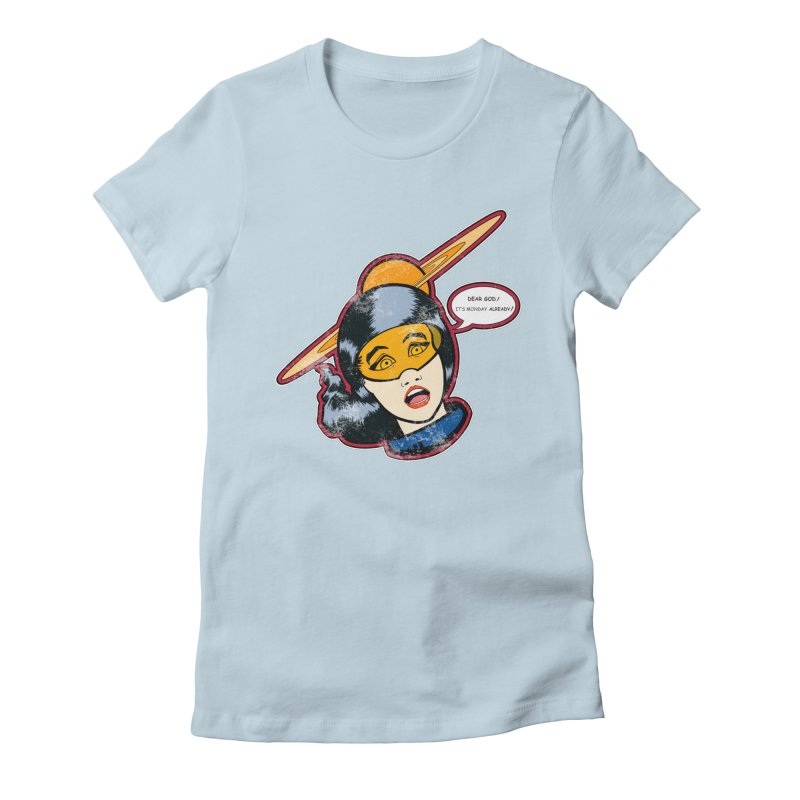 I Hate Mondays Women's Fitted T-Shirt by Kid Radical