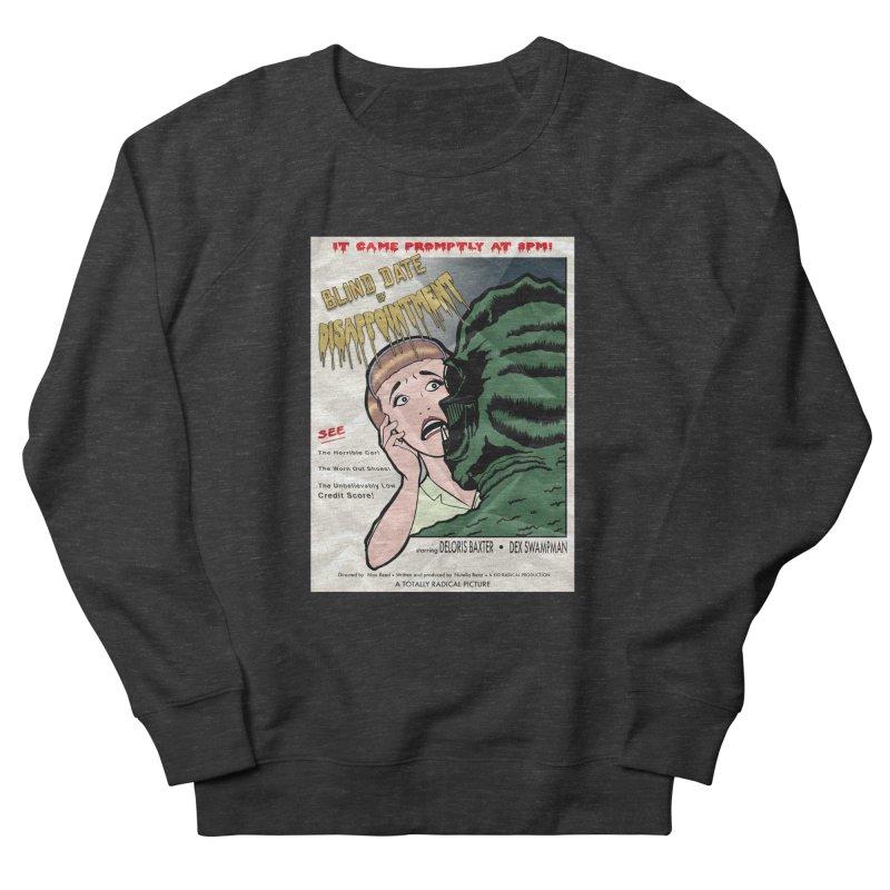 Oh, No He Didn't! Men's Sweatshirt by Kid Radical