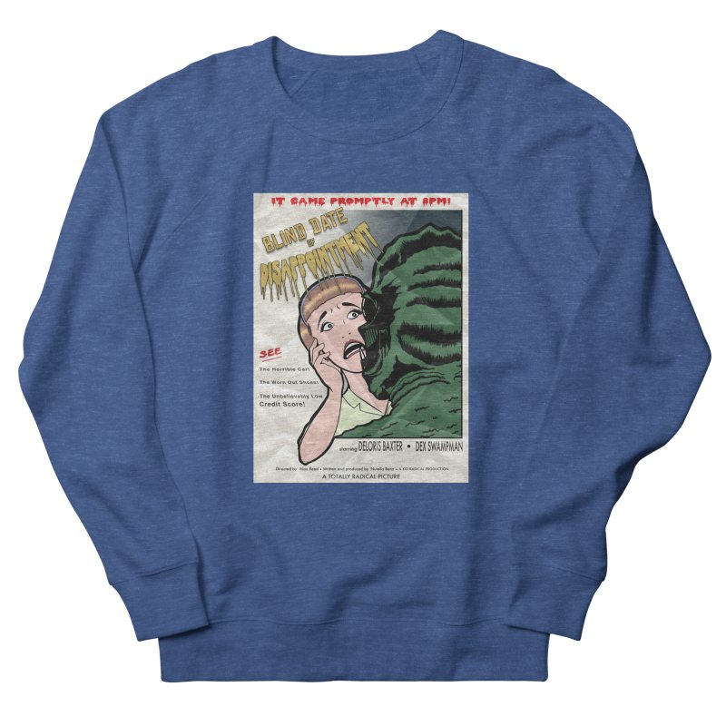 Oh, No He Didn't! Men's Sweatshirt by Kid Radical