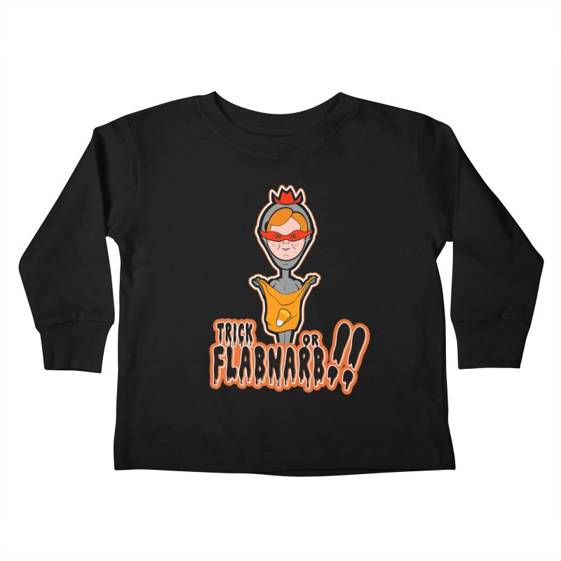 Trick or Flabnarb! (Cowboy) Kids Toddler Longsleeve T-Shirt by Kid Radical