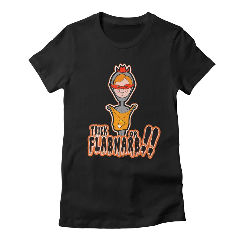 Trick or Flabnarb! (Cowboy) Women's Fitted T-Shirt by Kid Radical