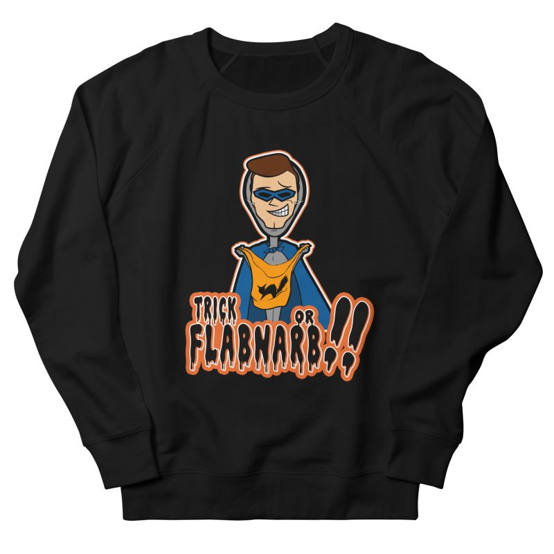 Trick or Flabnarb! (Superhero) Men's Sweatshirt by Kid Radical