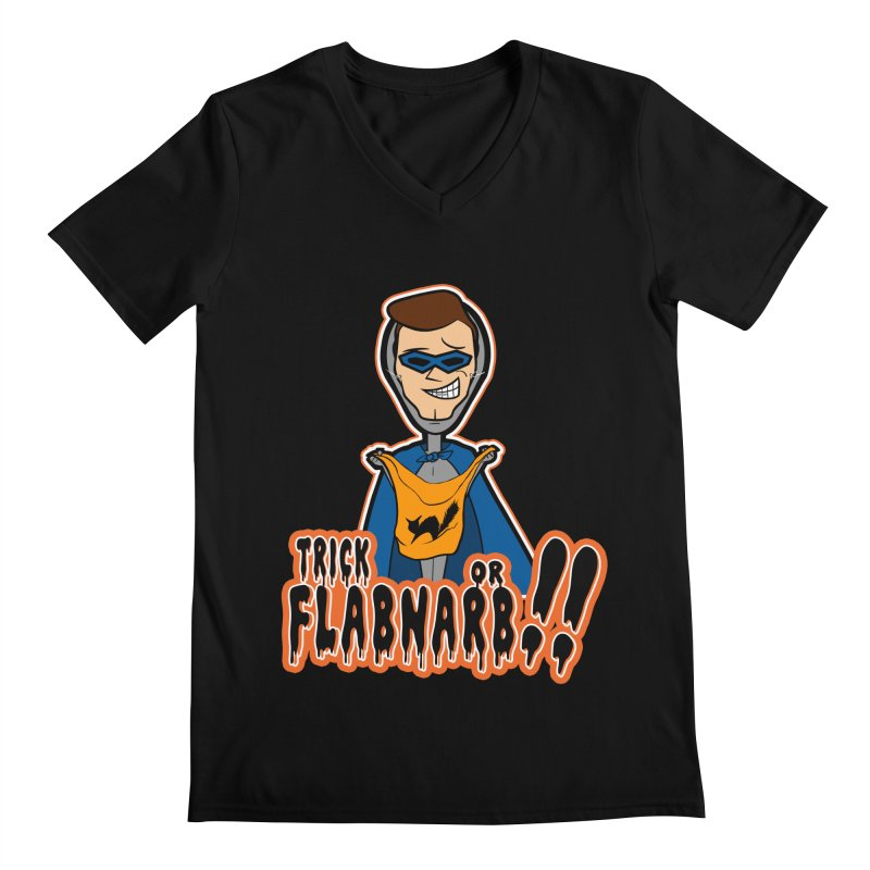 Trick or Flabnarb! (Superhero) Men's V-Neck by Kid Radical