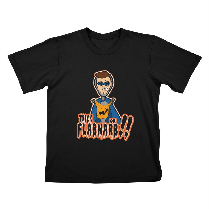 Trick or Flabnarb! (Superhero) Kids Toddler T-Shirt by Kid Radical
