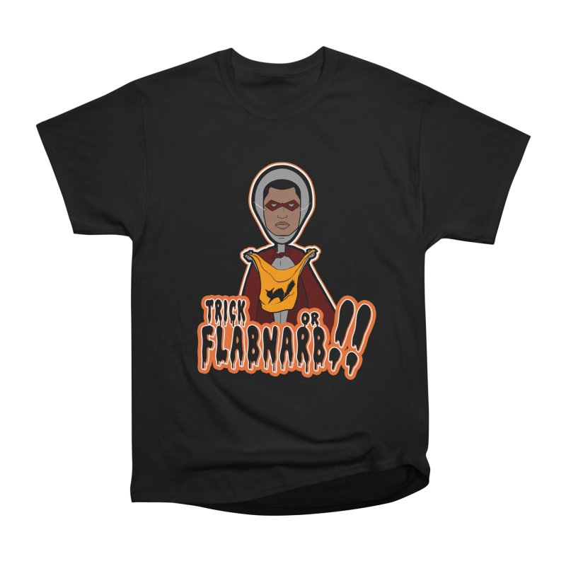 Trick or Flabnarb! (Superhero 3) in Men's Classic T-Shirt Black by Kid Radical