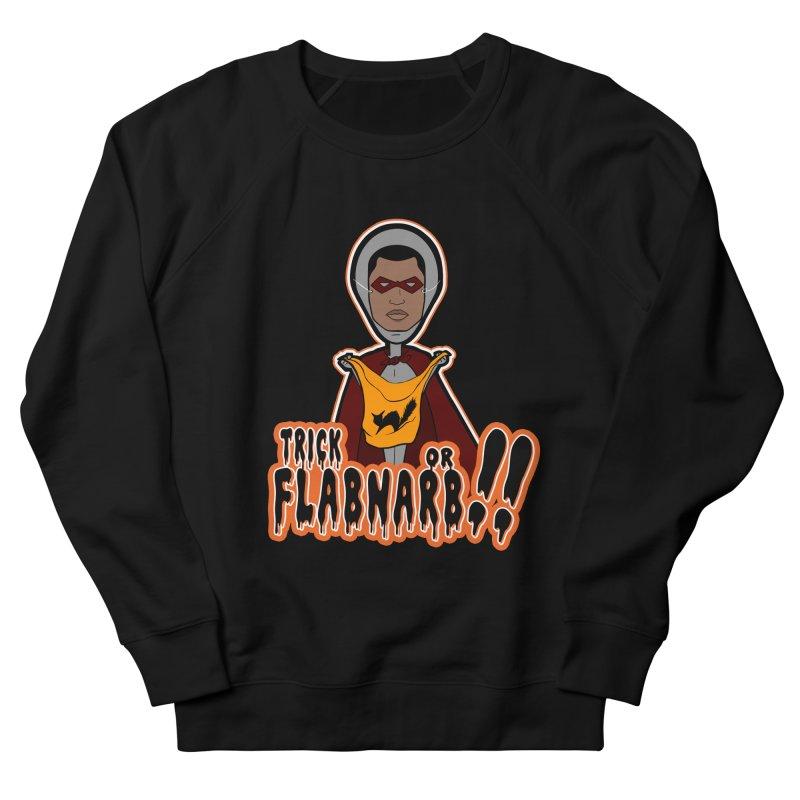 Trick or Flabnarb! (Superhero 3) Women's Sweatshirt by Kid Radical