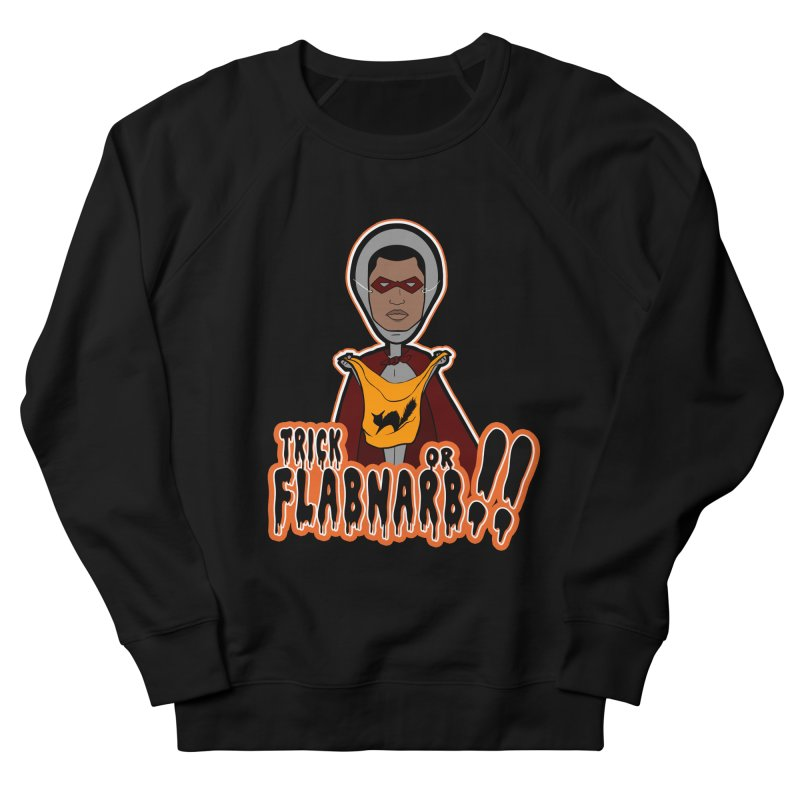Trick or Flabnarb! (Superhero 3) Men's Sweatshirt by Kid Radical