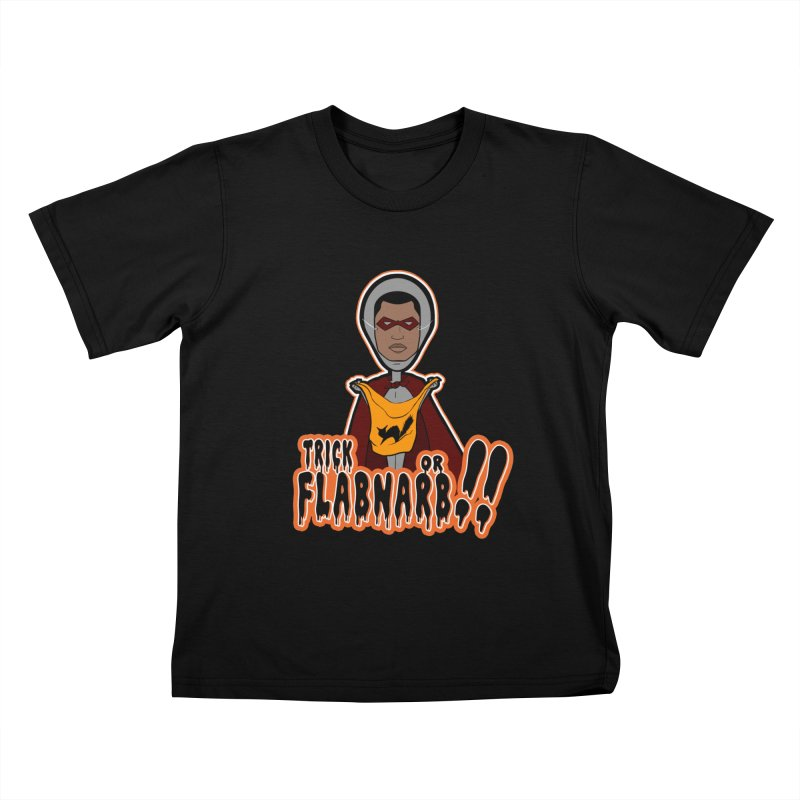 Trick or Flabnarb! (Superhero 3) Kids Toddler T-Shirt by Kid Radical
