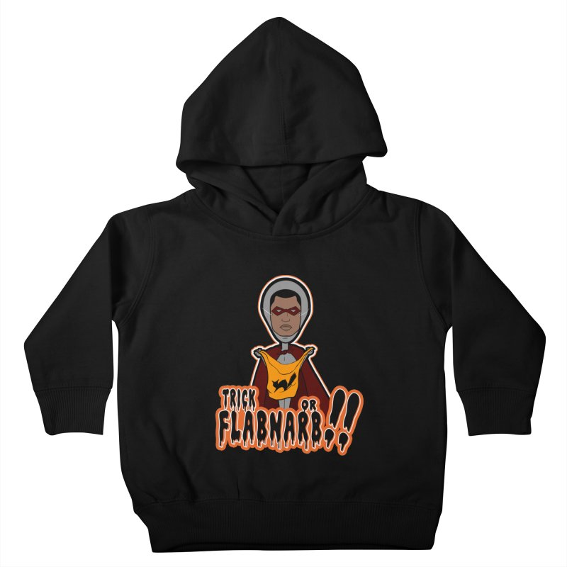 Trick or Flabnarb! (Superhero 3) Kids Toddler Pullover Hoody by Kid Radical