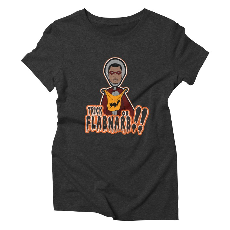 Trick or Flabnarb! (Superhero 3) Women's Triblend T-shirt by Kid Radical