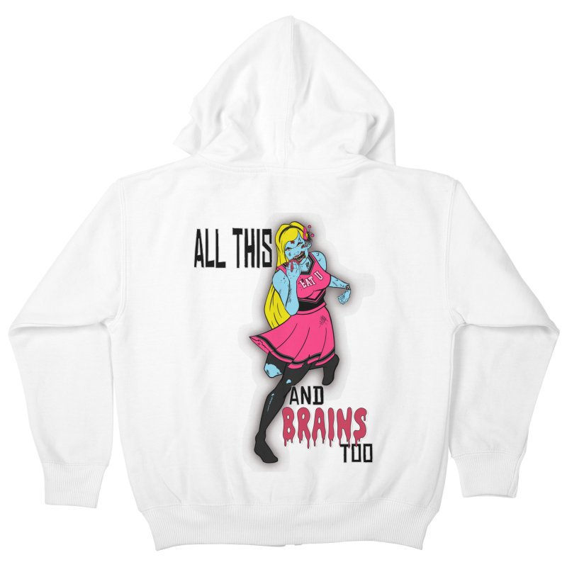 All This and Brains Too Kids Zip-Up Hoody by Kid Radical