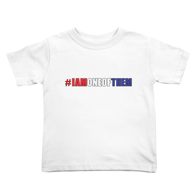 #IAMONEOFTHEM Kids Toddler T-Shirt by Kid Radical